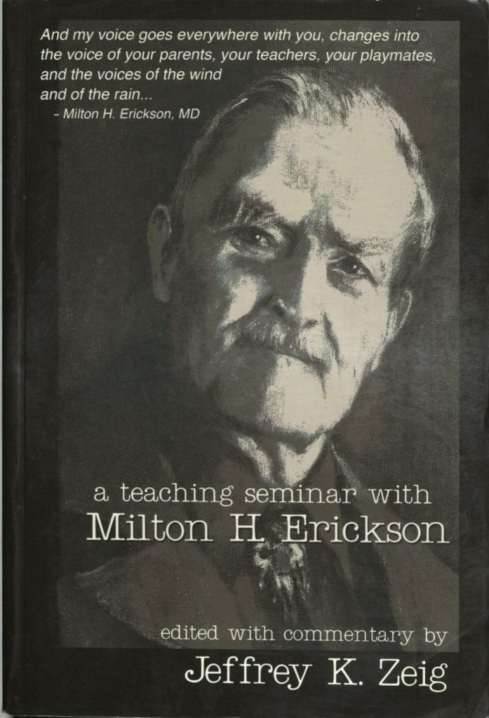 A Teaching Seminar with Milton Erickson